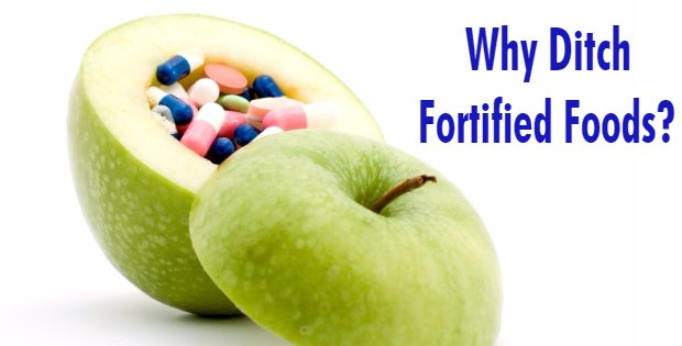 Vegans! Here Are 5 Good Reasons To Ditch Fortified Foods As A Source Of Calcium And Other Nutrients