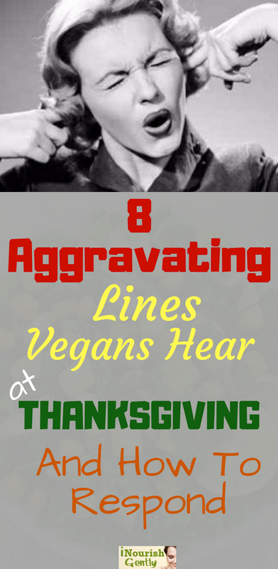 aggravating lines vegans hear at thanksgiving