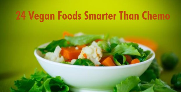24 Vegan Foods Smarter At Killing Cancer Stem Cells Than Chemo And