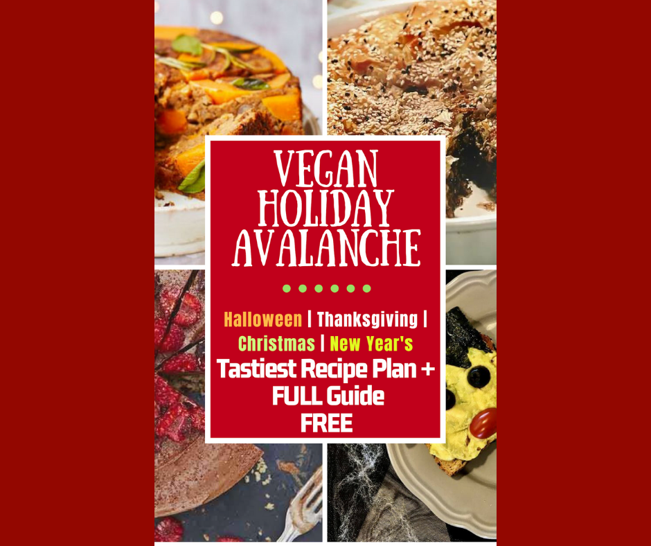 vegan holiday avalanche all your holiday meals sorted free halloween thanksgiving christmas new years - Halloween Thanksgiving Christmas